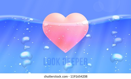 Look Deeper. Conceptual Motivation Illustration. Abstract Iceberg Like Heart Underwater. Vector Background.