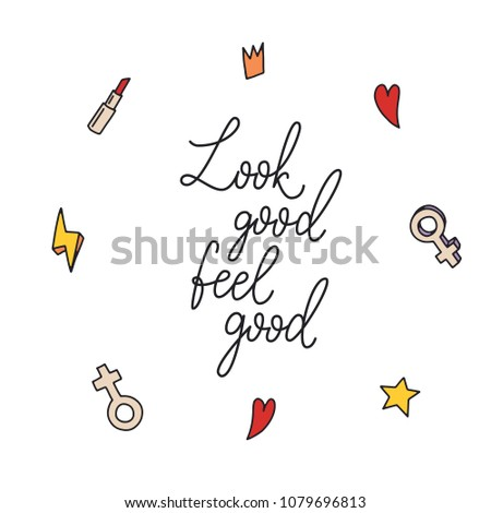 Look Good Feel Good Inspirational Quote Stock Vector Royalty Free