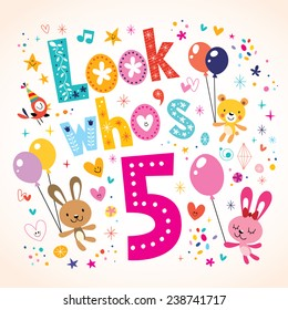 Look who's five - fifth birthday card