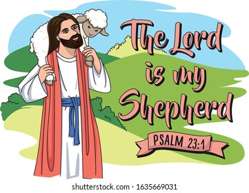 The Lord is my shepherd.