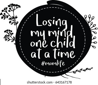 Losing My mind one child at a time #momlife