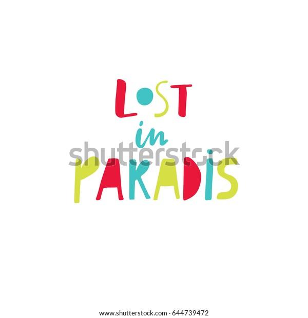 Lost Paradise Creative Unique Lettering Quotes Stock Vector