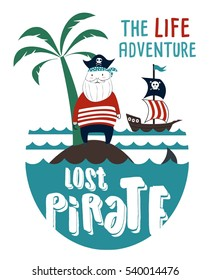 lost pirate drawn.T-shirt graphics for kids vector illustration