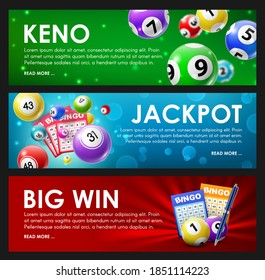 Lottery raffle, keno, bingo, jackpot big win lotto game balls and cards with lucky numbers. Vector bingo lottery tv show, keno raffle and lotto win tickets gambling and win chance game banners set