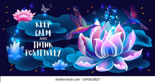 Lotus flower and hummingbirds, Think Positively, Symbols of enlightenment, meditation and universe