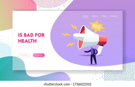 Loudspeaker Making Strong Uproar Landing Page Template. Tiny Male Character stand at Huge Megaphone Suffering of Noise Pollution Hearing Loud Sounds and Tinnitus. Cartoon People Vector Illustration