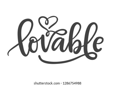 Lovable. Hand Written Lettering for Valentines Day Greeting Card, Typography romantic poster, t-shirt print in Vintage Retro Style.