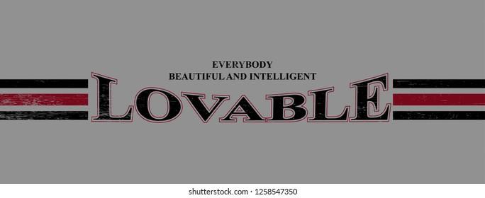 Lovable Slogan Graphic vector.