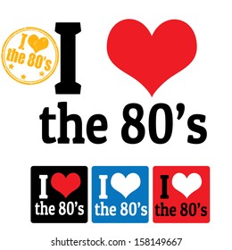 I love the 80's sign and labels on white background, vector illustration