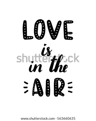 Love Air Quote Happy Valentines Day Stock Vector Royalty Free
