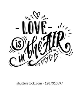 Love is in the air. Romantic lettering