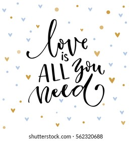 Love is all you need. Inspirational quote about love. Typography card with black words and golden hearts at white background