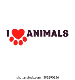 I love animals. Black lettering on a white background calling for the love.