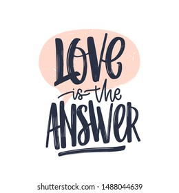 Love Is The Answer romantic text message written with gorgeous cursive calligraphic font or script. Elegant artistic lettering isolated on white background. Vector illustration for Valentine's Day.