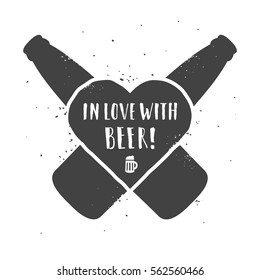 In love with beer. Hand drawn craft beer label with typography and grunge texture. Crossed bottles and a heart on a white background.