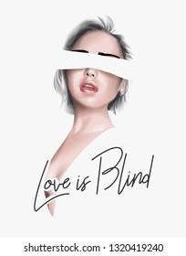 love is blind slogan with blindfolded girl illustration