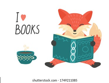 I love books. Cute little fox reading book and drinking tea.  Illustration with hand writing text.