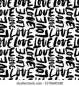 Love calligraphic phrase seamless pattern. Abstract romantic hand drawn seamless pattern to Happy Valentine's Day. Ink illustration, wedding ornament. Modern brush calligraphy. Wrapping paper design