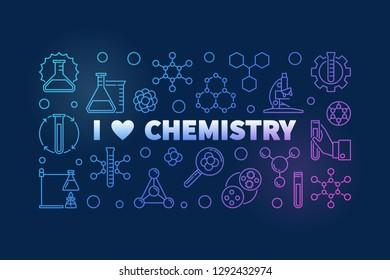 I Love Chemistry colored banner - vector Chemical concept outline illustration on dark background