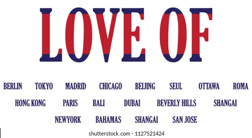 Love of the citys modern Fashion Slogan for T-shirt and apparels graphic vector Print.