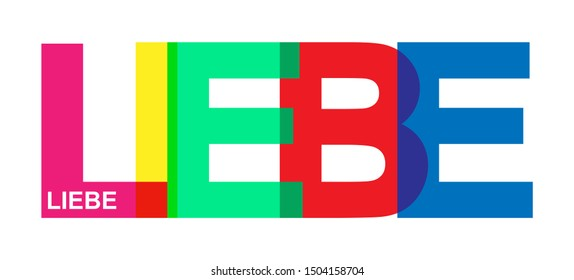 LOVE! Colorful banner of colored letters. Flat design. language German