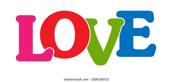 LOVE! Colorful banner of colored letters. Flat design.