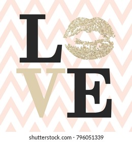 LOVE composition of black and beige letters. Romantic card with gold glitter lipstick imprint. Happy Valentines day card on a beige zigzag background, Font Type Vector Illustration.