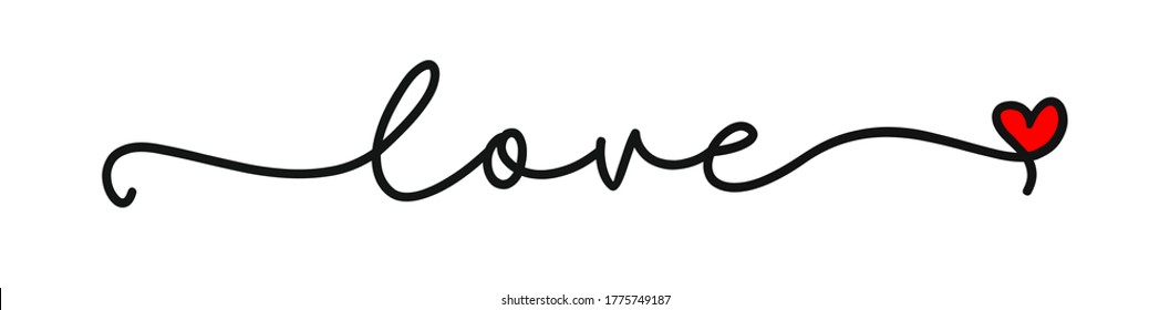 LOVE. Continuous line script cursive text love. Lettering vector illustration for poster, card, banner valentine day, wedding. Hand drawn word - love with doodle heart. Print for tee, t-shirt.