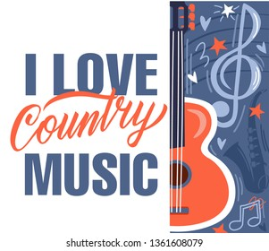 I love country music. Country  Music Festival live event Creative Poster Concept. Acoustic guitar, elements for music festival and hand lettering
