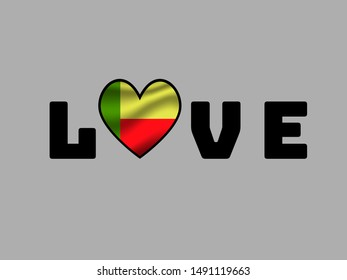 Love creative sign text with heart and inside National flag of Republic of Benin. original colors and proportion. Simply vector illustration eps10, from countries flag set.