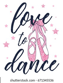 love to dance and ballerina pink glitter shoes illustration vector.