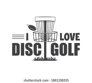I Love Disc Golf, Disc Golfer Tshirt Design, Disc golfer