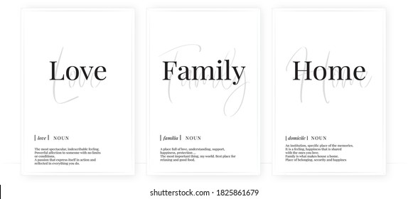 Love family home definition, vector. Minimalist poster design. Wall decals, noun description. Wording Design isolated on white background, lettering. Wall art artwork. Modern poster design in frame