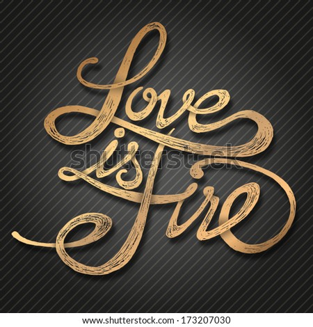 Love Fire Hand Drawn Quotes Gold Stock Vector Royalty Free