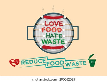 Love Food Hate Waste graphic design concept. Reduce Food waste campaign. Editable Clip art.