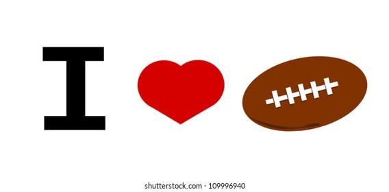 I love football vector illustration