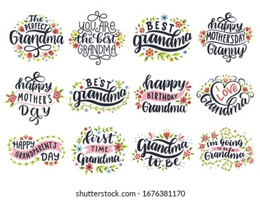 I love grandma. Best granny ever. Happy mother's day. First time grandma. Happy grandparent's day. Vector set of calligraphic lettering for greeting cards, posters, prints, t-shirts.