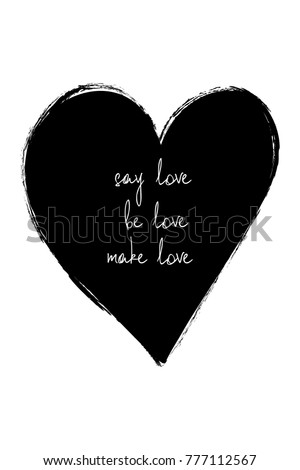 Love greeting card black heart text stock vector royalty free love greeting card with black heart and text say love be love make m4hsunfo