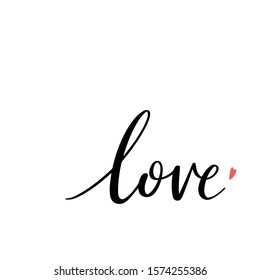 LOVE hand drawn lettering. Valentines Day poster, card, invitation and banner. Romantic quote vector brush calligraphy.