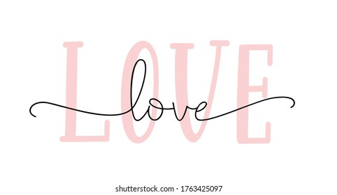 LOVE hand drawn script. Modern calligraphy love cursive word. Design print for t-shirt, poster, banner. Pink color text on white background. Lettering typography vector design for valentines day.