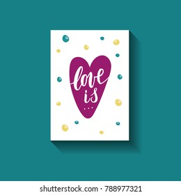 Love hand written phrase with decor elements for prints on card.