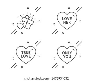 Love her, True love and Only you line icons set. Sweetheart, Sweet heart, Heart. Love set. Line love her outline icon. Vector
