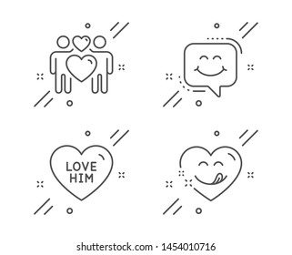 Love him, Love couple and Smile chat line icons set. Yummy smile sign. Sweetheart, Lovers, Happy face. Comic heart. Holidays set. Line love him outline icon. Vector