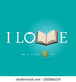 I love the holy book of the Quran. I love reading the Holy Qur'an. I like to learn the contents of the Qur'an. I love Allah. Illustrated vector image with a light blue background