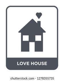love house icon vector on white background, love house trendy filled icons from Birthday party and wedding collection, love house vector illustration