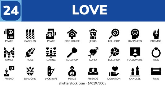 love icon set. 24 filled love icons.  Collection Of - Peace, Candles, Bird house, Jesus, Lollipop, Happiness, Promise, Family, Rose, Dating, Cupid, Followers, Ring, Friend, Diamond