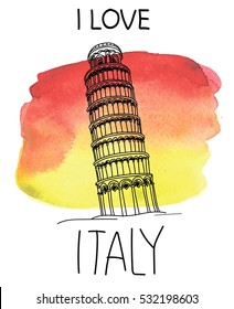 I love Italy.  Card, poster, print on a T-shirt. Leaning Tower of Pisa. Drawing by hand in vintage style.