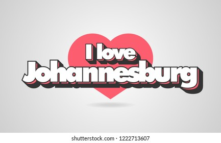 I love Johannesburg urbanistic inscription, Johannesburg travel concept illustration with red heart as the background for printing on clothes, typography and web.