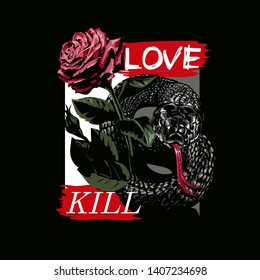 love and kill slogan with red rose and black snake illustration