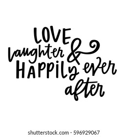 Love, Laughter & Happily Ever After